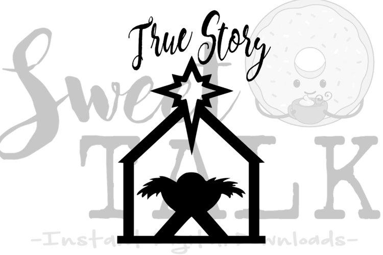 True Story -svg digital download