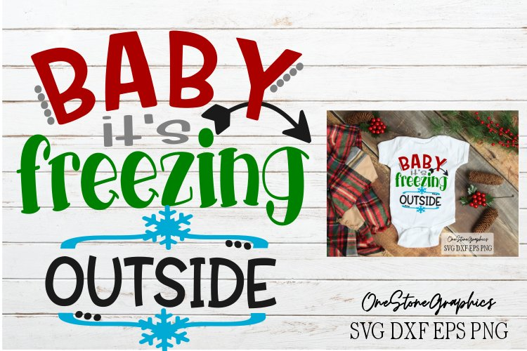 Christmas svg,Baby it's freezing outside svg,baby it's cold example image 1