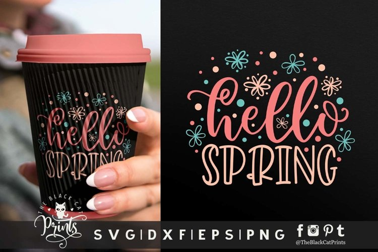 Hello Spring SVG | Spring Flowers SVG Hello Spring Cut File