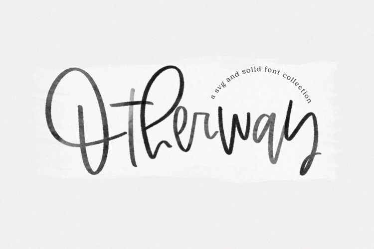 Otherway - A Handwritten SVG Script Font example image 1