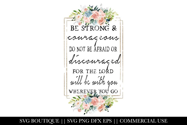 Christian Designs - Be Strong and Courageous - PNG example image 1