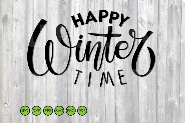 Happy Wintertime SVG. Winter sublimation design.