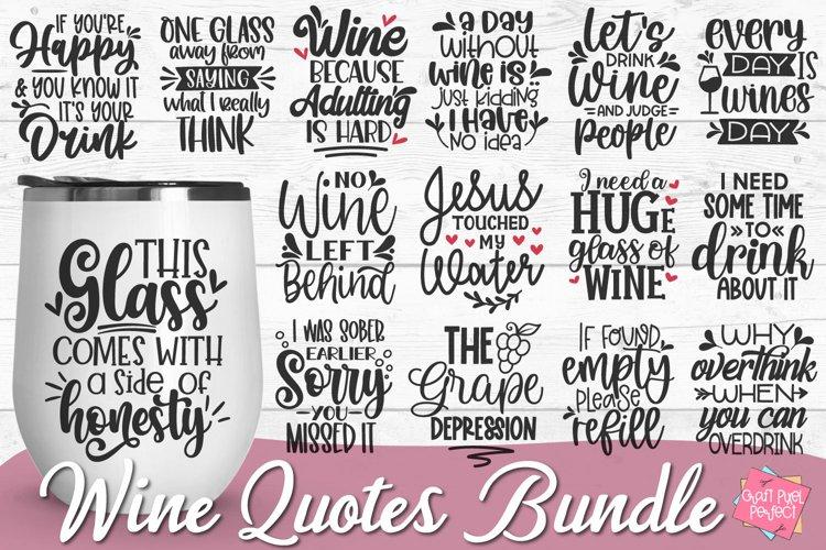 Wine Svg Bundle, Wine Quotes Bundle, Wine Glass Svg Bundle