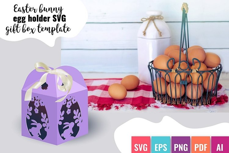 Easter bunny egg holder SVG Cuttable Gift Box Template