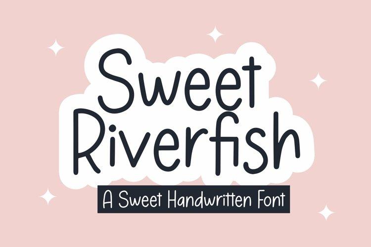 Web Font Sweet Riverfish - Sweet Handwritten Font example image 1