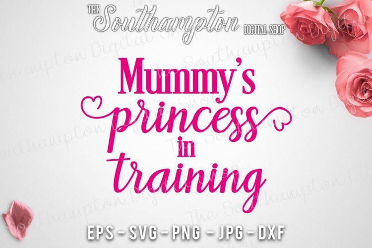 Mummy's Princess in Training example image 1