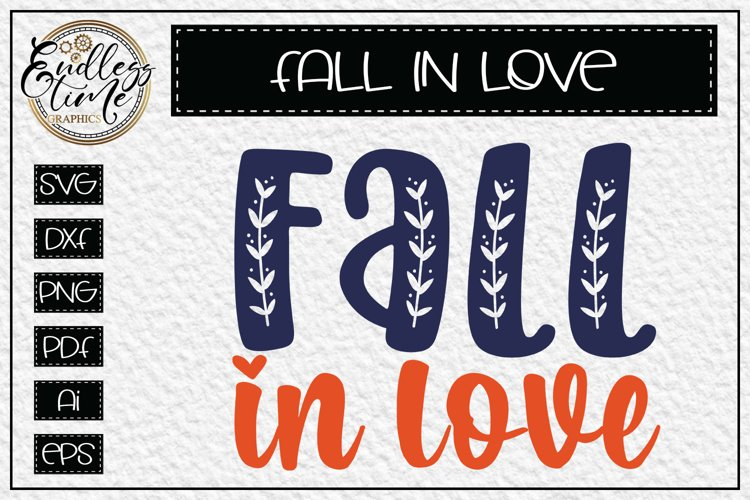 Fall In Love - a Simply Fantastic Fall SVG example image 1