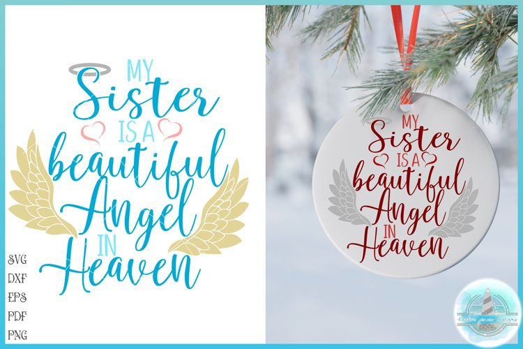 My Sister Is A Beautiful Angel In Heaven Memorial Quote SVG example image 1
