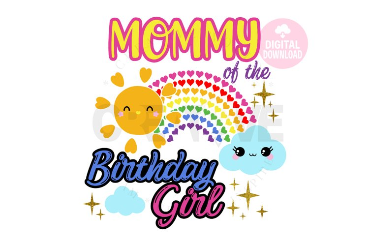 Mommy of the Rainbow Birthday Girl svg |Rainbow Birthday svg example image 1