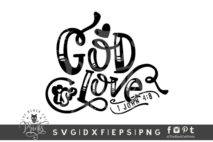 God Is Love SVG | Bible Verse SVG| Easter SVG Cut File