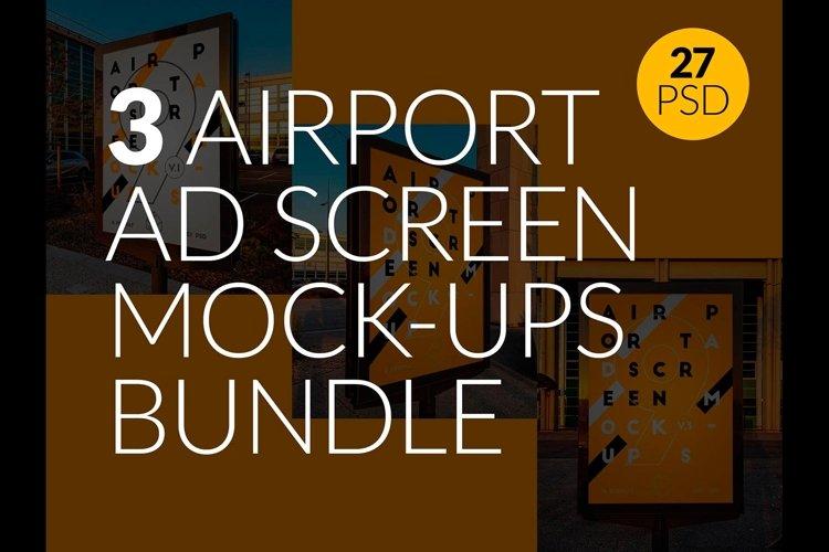 3 Airport Ad Screen Mock-Ups Bundle / 27 PSD example image 1