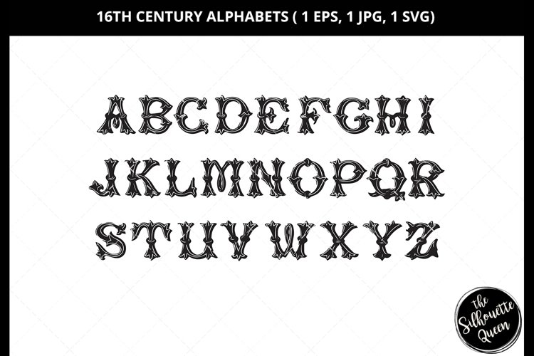 16 Century Alphabet Svg Cut File