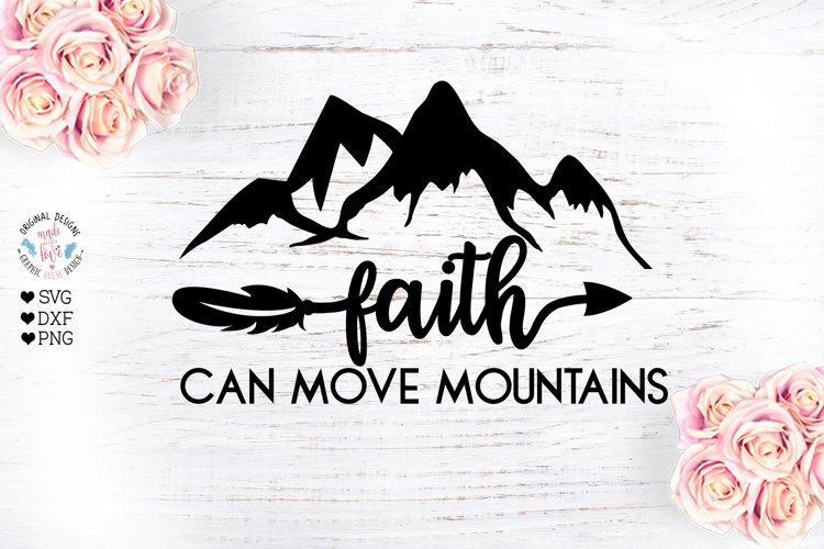 Faith Can Move Mountains - Faith SVG example image 1