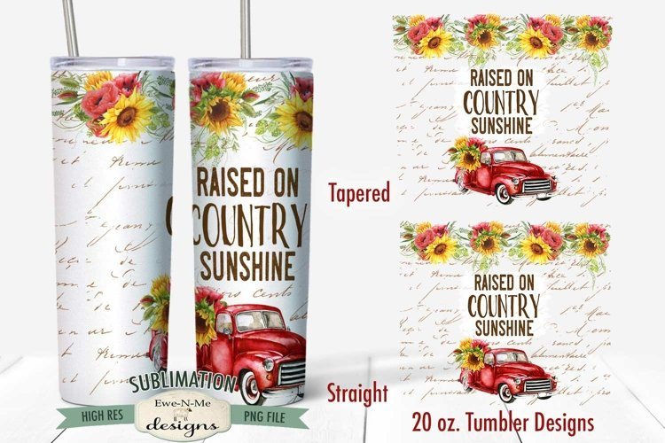 20 oz Skinny Tumbler Sublimation | Raised Country Sunshine