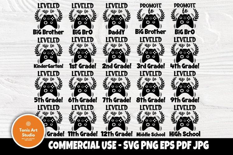 Back to School SVG, Gamer Svg, Big Brother Svg, Leveled Up example image 1