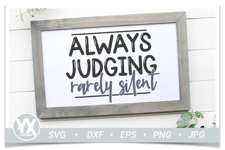 Always Judging, Rarely Silent SVG - Funny SVG example 2
