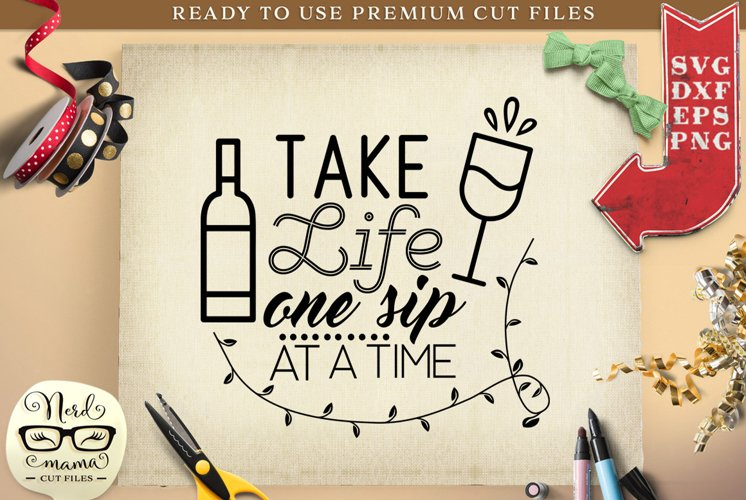 One Sip at a Time SVG Cut File example image 1