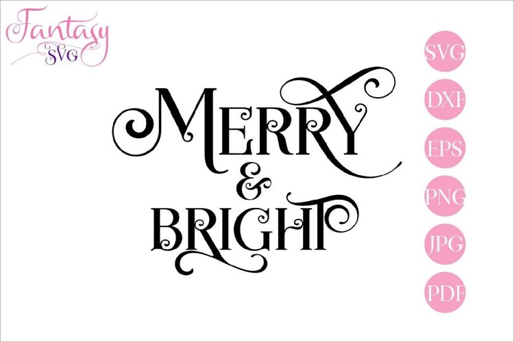 Merry And Bright - SVG Cut File