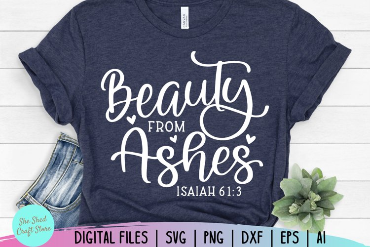 Beauty From Ashes, Bible Verse Svg, Scripture Svg, Christian example image 1