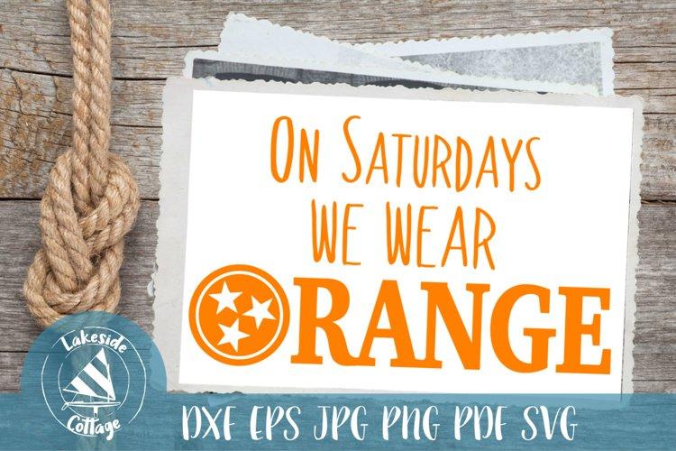 On Saturdays We Wear Orange Tennessee SVG Design example image 1