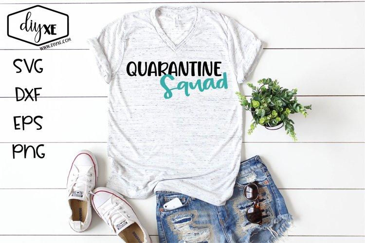 Quarantine Squad - A Quarantine SVG Cut File example image 1