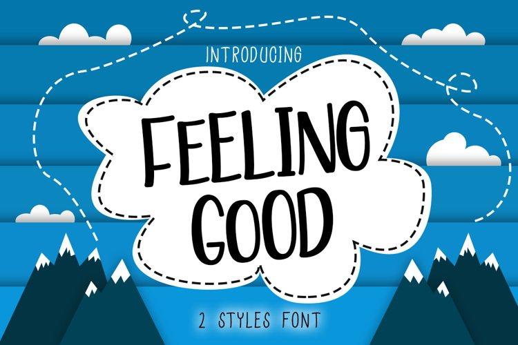Feeling Good | 2 Styles Handwritten Font example image 1