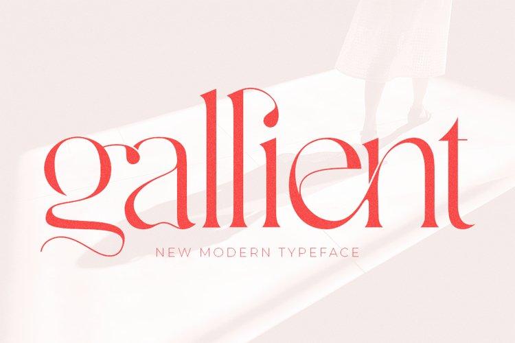 Gallient - A New Modern Typeface