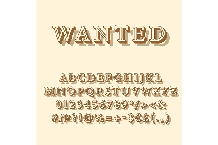 Wanted vintage 3d vector alphabet set