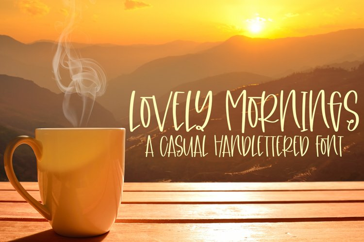 Lovely Mornings - A Casual Handlettered Font example image 1