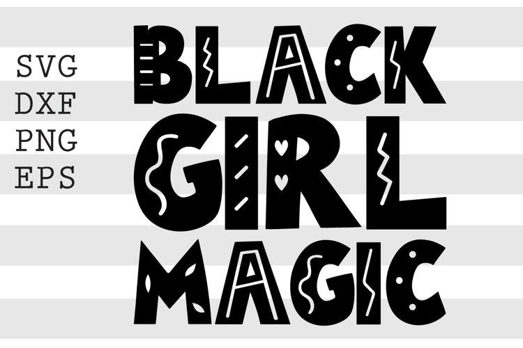 Black Girl Magic SVG example image 1