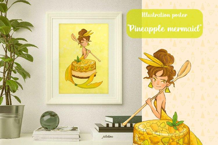 Digital poster Pineapple mermaid with dessert, jpg