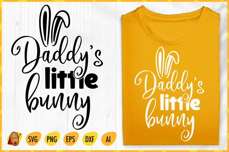 Daddy's Little Bunny SVG - Easter SVG - Girl Quotes SVG example image 1