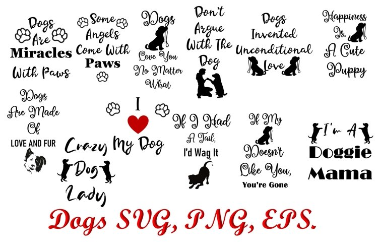 Dogs Quotes SVG, PNG, EPS 12 quotes 36 files example image 1