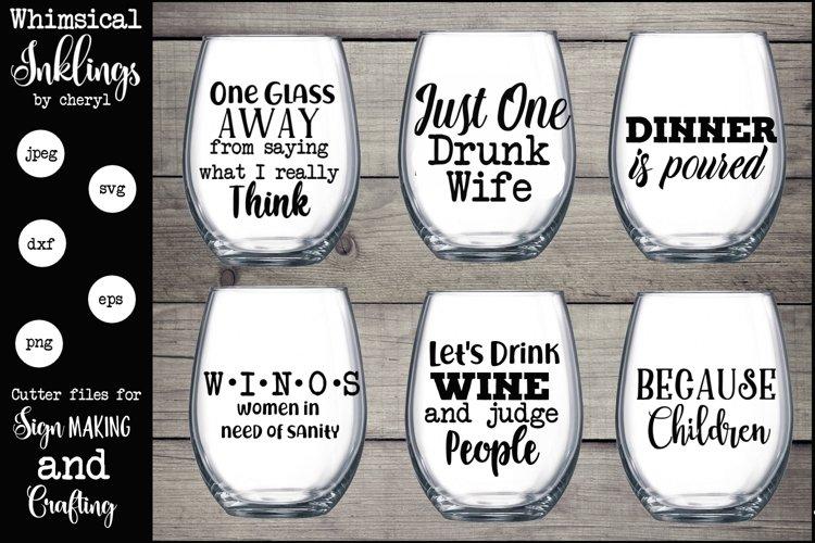One Glass Away Wine SVG Set