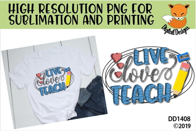 Live Love Teach Teacher Sublimation Design example image 1
