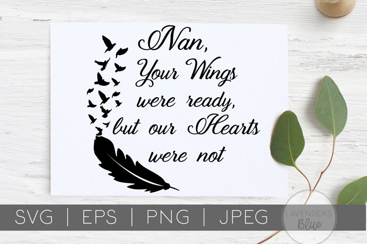 Nan Your Wings Were Ready, But Our Hearts Were Not   SVG Quo