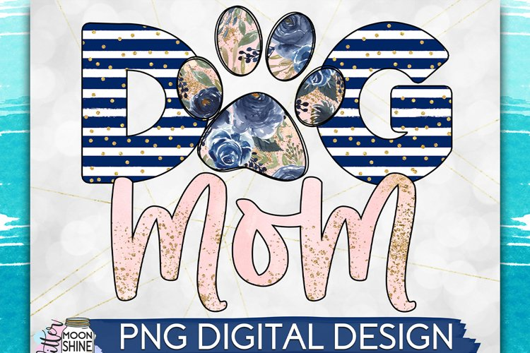 Dog Mom PNG Sublimation Design example image 1
