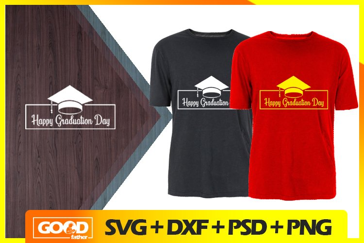 Happy Graduation Day SVG, Cut Files, EPS, PNG, DXF example image 1