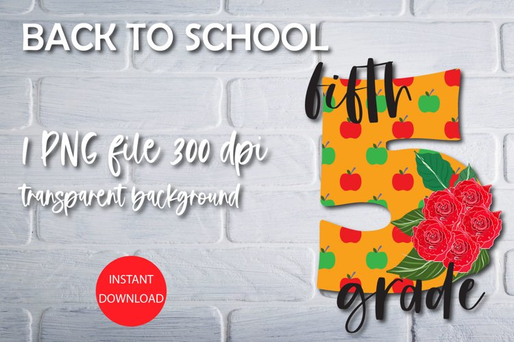 Back to school sublimation - fifth grade PNG file example image 1