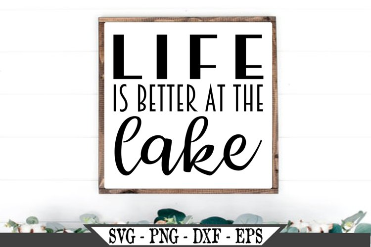 Life Is Better At The Lake SVG example image 1