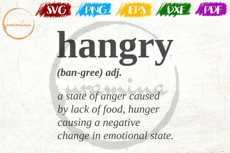Hangry Causes Kitchen SVG PDF PNG example image 1