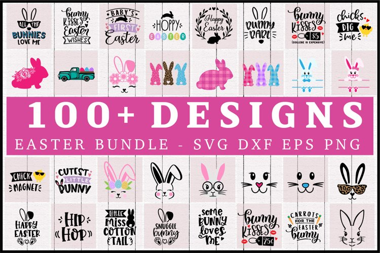 Easter SVG Bundle -100 Easter designs bundle SVG DXF EPS PNG