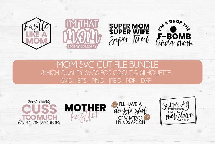 Mom SVG Bundle   Mom SVG Cut File   Mothers Day