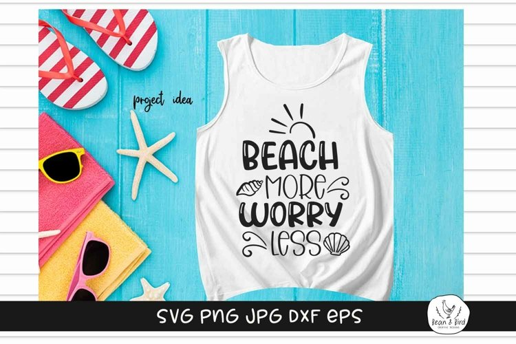 Beach More Worry Less Summer SVG