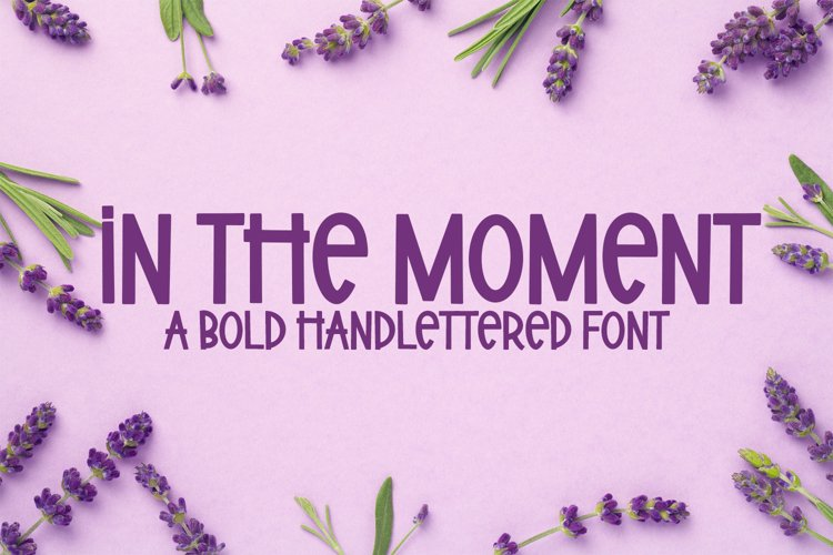 In The Moment - A Bold Handlettered Font example image 1