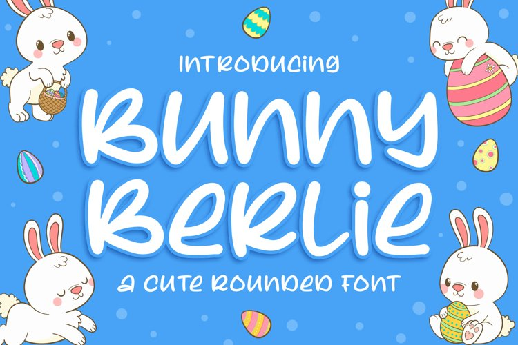 Bunny Berlie - a Cute Rounded Font example image 1