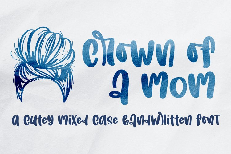 Crown of a mom - A cute handwritten font example image 1