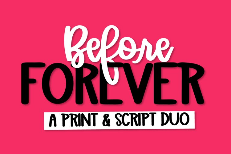 Before Forever - A Print & Script Duo Font example image 1