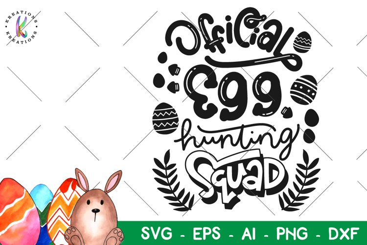 Easter svg Official Egg hunting Squadsvg Happy Easter example image 1