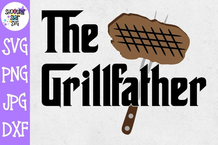 The Grillfather SVG - Grilling SVG - Fathers Day SVG